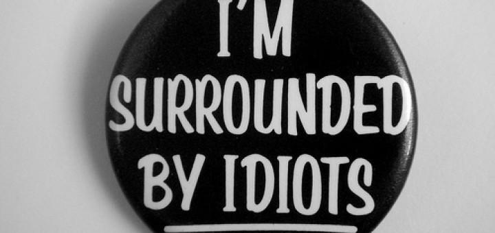 3540861791_e114342a52_idiots