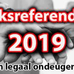Eén dag in uw leven samen legaal ondeugend zijn: Volksreferendum op 20 maart en 23 mei 2019