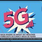 Meteorologen en NASA waarschuwen dat 5G-frequenties interfereren met waterdamp, minder nauwkeurige weersvoorspellingen