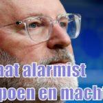 Klimaatwetenschappers maken nu al gehakt van EU-klimaatpaus Frans Timmermans