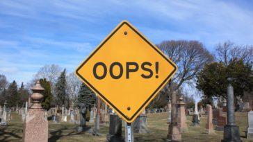 Mistake Oops Dead Death Graveyard