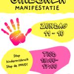 Kom ook! Zondag 11 Oktober: Manifestatie Save the children / tegen kindermisbruik en stop de PNVD