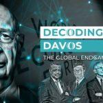 Decoding Davos: The Global Endgame, de plannen van Schwab en World Economic Forum