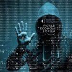 WEF waarschuwt voor cyberaanval die leidt tot systemische ineenstorting van het wereldwijde financiële systeem