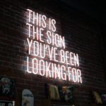 This is the sign you've been looking for neon signage